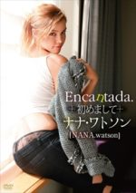 NANA.watson 「Encantada.~初めまして~」 サンプル動画
