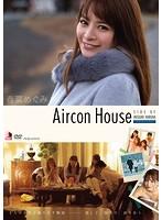 春菜めぐみ 「Aircon House」 サンプル動画
