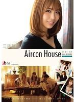 三宿菜々 「Aircon House」 サンプル動画